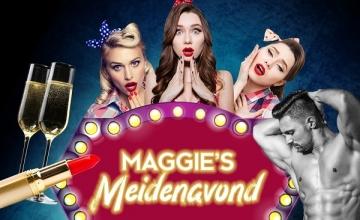 Maggie's Meidenavond